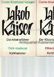 Kosthorst, Erich; Nebgen, Elfriede  Konvolut 2 Bücher zu Jakob Kaiser
