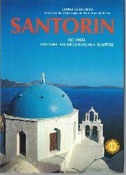 Ntumas, Chrestos G.  Santorin. Die Insel und ihre archäologischen Schätze