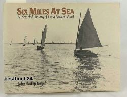 John Bailey Lloyd  Six miles at sea,a pictorial history of long beach Island New Jersey