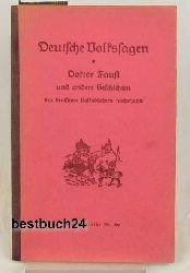Deutsche Volkssagen,Doktor Faust und andere Geschichten, den deutschen Volksbüchern nacherzählung