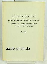 Jahresbericht der Limnologischen Flußstation Freudenthal,Außenstelle der Hydrobiologischen Anstalt der Max-Planck-Gesellschaft