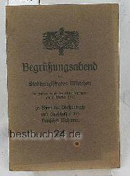 Begrüßungsabend des Stadtmagistrates München,im großen Saale des alten Rathauses am 2. Oktober 1912 zu Ehren des Vorstandrats und Ausschusses des Deutschen Museums