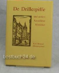 Branner, Karl  De Drillerpiffe und andere Kasseläner Klassiker,Geschichten - Erste (1.) Auflage