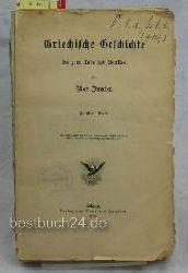 Duncker, Max  Griechische Geschichte bis zum Tode Perikles 5. Band 8. Buch Die Staatsleitung des Perikles