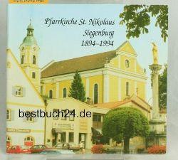 Pfarrkirche St. Nikolaus Siegenburg 1894-1994
