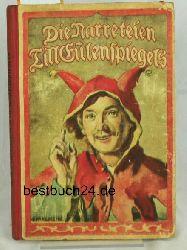 Riedrich, Otto  Die  Narreteien Till Eulenspiegels,Ausgewählt von Otto Riedrich
