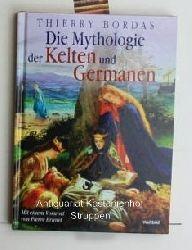 Thierry bordas  Konvolut 5 Bücher über die Kelten: 1.Die Mythologie der Kelten und Germanen,Mit einem Vorwort von Pierre Brunel
