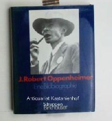 Peter Goodchild  J. Robert Oppenheimer, Eine Bildbiographie