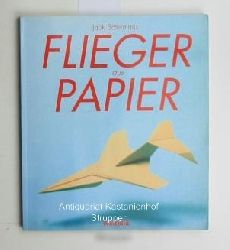 Jack Botermans  Flieger aus Papier,10.Auflage