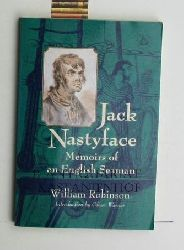 William Robinson  Jack Nastyface,Memoirs of an English Seaman - Introduction by Oliver Warner