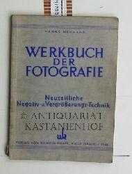 Hanns Neumann  Werkbuch der Fotografie,Neuzeitliche Negativ- und Vergrößerungs-Technik