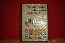 Neidhardt, Julius  Wanderführer durch das Fichtelgebirge Bearbeitet im Auftrage des Fichtelgebirgsvereins e. V.,2. erweiterte und verbesserte Auflage