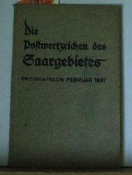 """Die  Postwertzeichen des Saargebietes; Preiskatalog 2. Ausgabe: Februar 1937,bearbeitet von der Katalog-Kommission des """"Vereins der Briefmarkensammler an der Saar"""" e.V."""