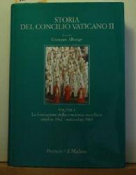 Giuseppe Alberigo  Storia Del Concilio Vaticano II,Volume 2 - La formazione delle coscienza conciliare ottobre 1962 -settembre 1963
