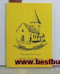 Festschrift zur 850 Jahrfeier der Kirche zu Högling,unter Schirmherrschaft von Weihbischof Vinzenz Guggenberger und Pfarrer Josef Gmeiner
