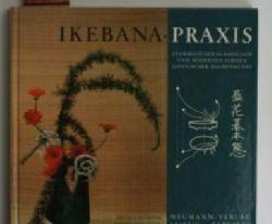 Komoda, Shusui ; Pointner, Horst  2 Bücher über japanische Blumenkunst: 1. Ikebanapraxis,Lehrbuch der klassischen und modernen Formen japanischer Blumenkunst.