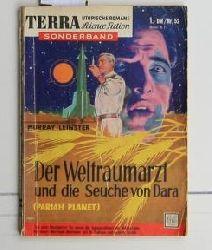 Leinster, Murray  Terra . - Sonderband,Nr. 52.,  Der  Weltraumarzt und die Seuche von Dara
