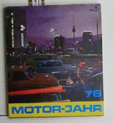 Motor-Jahr 76,Eine internationale Revue