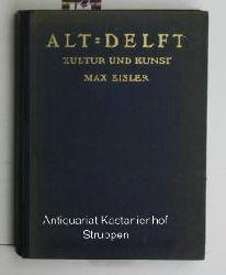 Eisler, Max  Alt-Delft,Kultur und Kunst