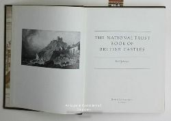 Johnson, Paul  The National Trust Book Of British Castles