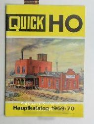 Quick HO. Hauptkatalog 1969/70.