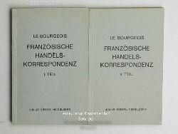 Le Bourgeois, F.  Französische Korrespondenz - Teil I und II