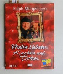 Morgenstern, Ralph  Meine liebsten Kuchen und Torten. 1. Auflage.,ZDF Kaffeeklatsch.