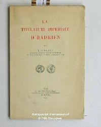 Perret, Louis  La titulature imperiale d
