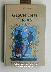 Riedmann, Josef  Geschichte Tirols. Geschichte der österreichischen Bundesländer.,Herausgegeben von Johann Rainer. Zweite, durchgesehene Auflage.