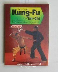 Tegner, Bruce  Kung-Fu und Tai-Chi. Grundlagen, Bewegungsabläufe, Körperschule.,Fotos V. E. Christensen; Herk Rossilli; H. D. Phillips.