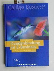 Stolpmann, Markus  Kundenbindung im E-Business. Loyale Kunden - nachhaltiger Erfolg.,Galileo Business. 1. Auflage.