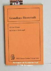 Grimm, Hilmar ; Recknagel, Rolf-Dieter  Grundkurs Biostatistik. Mit 35 Abbildungen und 31 Tabellen.,1. Auflage.