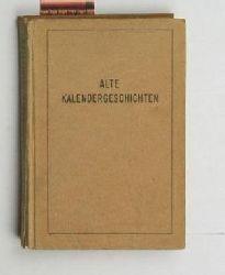 Brenner, Hans Georg  Alte Kalendergeschichten. Herausgegeben und mit einem Nachwort versehen,von Hans Georg Brenner. Mit 31 Holzschnitten von Anni Schroeder.