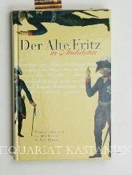 Albrecht, Norbert  Der Alte Fritz in Anekdoten. Umschlag Caroline Saupe.,Herausgegeben und nacherzählt von Norbert Albrecht.