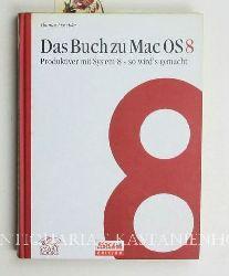 Maschke, Thomas  Das Buch zu MacOS8. Produktiver mit System 8 - so wird