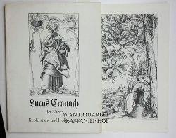 Cranach, Lucas  Lucas Cranach der Ältere. Kupferstiche und Holzschnitte.,Mit Begleitheft als Beilage.