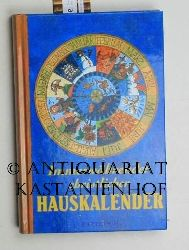 Krammer-Keck, Ernst  Immerwährender christlicher Hauskalender.,Titelgestaltung Daniela Meyer. Satz und Layout Ruth Bost.