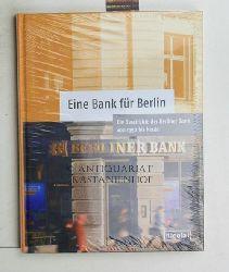 Bohnet, Torsten  Eine Bank für Berlin. Die Geschichte der Berliner Bank von 1950 bis heute.,Herausgeber Historische Gesellschaft der Deutschen Bank e.V.