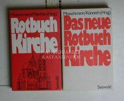 Höhn, Michael; Jach, Michael; Matthies, Helmut; Motschmann, Jens  Konvolut 2 Bücher Rotbuch Kirche. 1. Rotbuch Kirche. 2. Das neue Rotbuch Kirche.