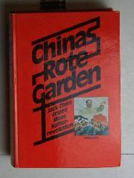 Chen, Jack  Chinas rote Garden. Jack Chen erlebt Maos Kulturrevolution.,Aus dem Amerikanischen übersetzt von Wulf Bergner.