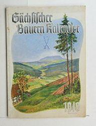 Landesbauernschaft Sachsen in der Reichsnährstand Verlagsgesellschaft  Sächsischer Bauern Kalender 1940. 19. Jahrgang.