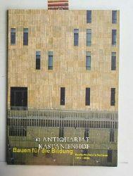 Janosch, Dieter ; Horstschulze, Gert; Schneck, Jan; Börner, Knut  Bauen für die Bildung. Hochschulbau in Sachsen 1991 - 2004.,Staatsbetrieb Sächsisches Immobilien- und Baumanagement.
