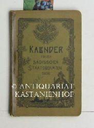 Klötzer, Chr.  Kalender für den Sächsischen Staatsbeamten auf das Schaltjahr 1906.,Mit 365 Tagen.