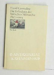 Cannadine, David  Die Erfindung der britischen Monarchie 1820 - 1994.,Aus dem Englischen von Matthias Fienbork. Umschlaggestaltung Rainer Groothius.