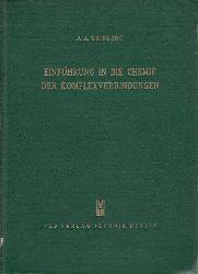 Grinberg, Aleksandr A.  Einführung in die Chemie der Komplexverbindungen.,Übersetzung S. Feterowsky.