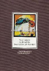 Mellinghoff, Frieder  Aufbruch in das mobile Jahrhundert. Verkehrsmittel auf Plakaten.,Herausgegeben und mit einem Vorwort von Frieder Mellinghoff.