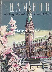 Schulze, Adolf  Hamburg im Kranz blühender Ufer und Gärten.
