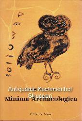 Himmelmann, Nikolaus  Minima archaeologica.,Utopie und Wirklichkeit der Antike.