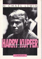 Lewin, Michael  Harry Kupfer.
