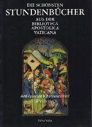 Morello, Giovanni  Die schönsten Stundenbücher aus der Biblioteca Apostolica Vaticana.